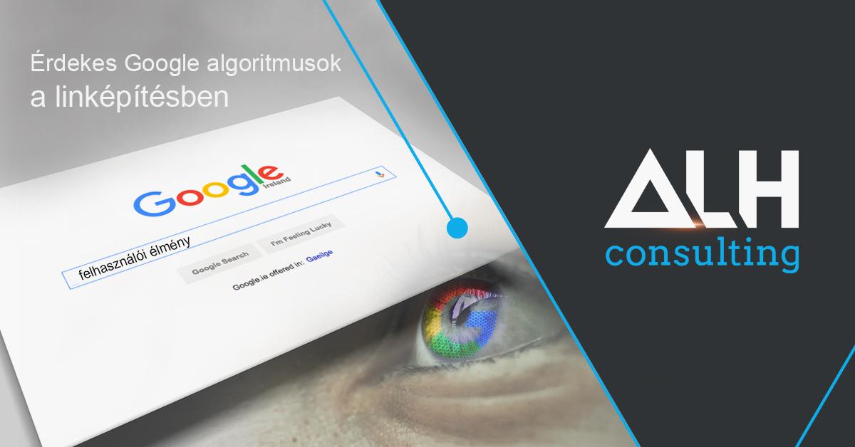 Friss és érdekes Google algoritmusok a linképítésben?
