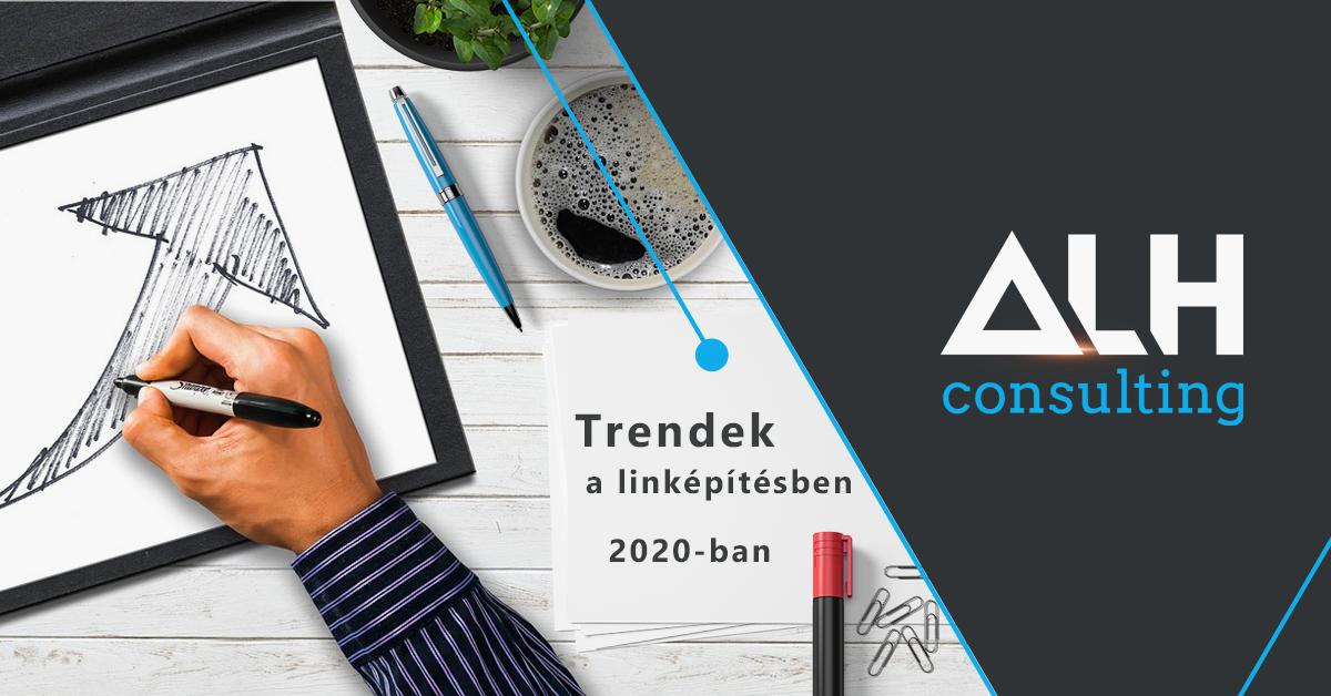 Trendek a linképítésben – 2020